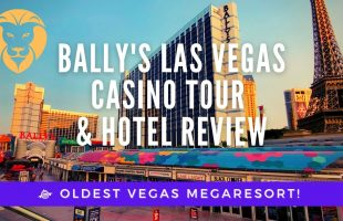 Bally's Las Vegas Casino Tour & Hotel Review – The Strip's First Megaresort Lives On. Is It Good?