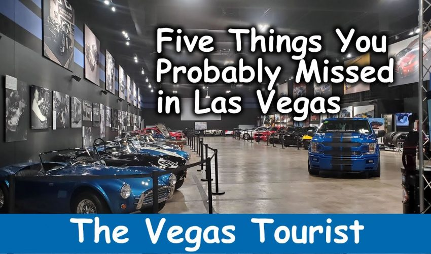 Five Things You Probably Missed Seeing in Las Vegas!