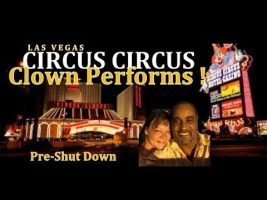 Las Vegas' CIRCUS CIRCUS CLOWN Performs ! Pre-shut down