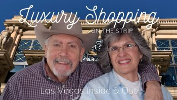 Luxury Shopping on the Las Vegas Strip – The Forum Shops & Wynn Plaza Shops
