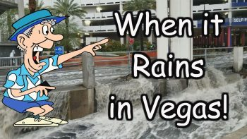 The Las Vegas flood 2018!