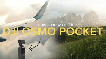 Traveling with the DJI Osmo Pocket (4K)